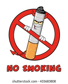 Devil Cigarette Cartoon Mascot Character In A Prohibited Symbol With Text No Smoking. Raster Illustration Isolated On White Background