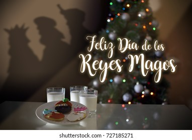 """""""DIA DE LOS TRES REYES MAGOS"""" -  TREE WISE MEN OF ORIENT:  Melchior, Gaspar and Balthazar, bringing gifts to kids, AT EPIPHANY, COOKIES AND DRINK FOR THEM"""