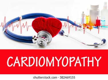 The diagnosis of cardiomyopathy. Phonendoscope and vaccine with drugs. Medical concept.