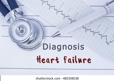 Diagnosis Heart failure. Stethoscope or phonendoscope together with type of ECG lie on medical history with title diagnosis Heart failure. Medical concept for cardiology and internal medicine