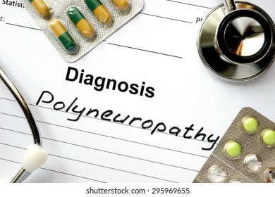 Diagnosis  Polyneuropathy, pills and stethoscope.