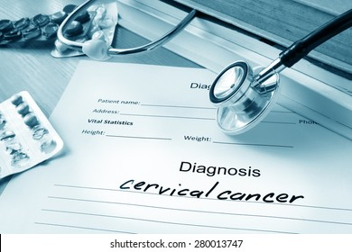 Diagnostic form with diagnosis cervical cancer and pills.