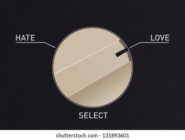 Dial switch to change from hate to love