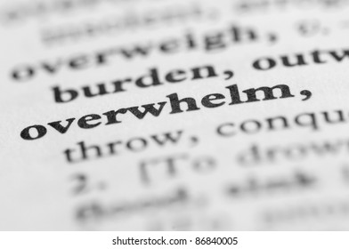 Dictionary Series - Overwhelm