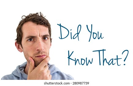 Did You Know That? Man Scratching His Chin