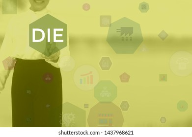 DIE - business concept presented by businessman