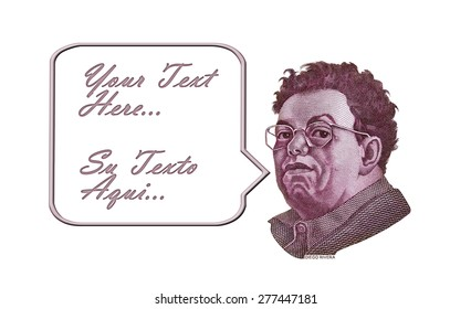 Diego Rivera from the 500 Mexican Peso bill with a speech bubble that you can fill with your message.