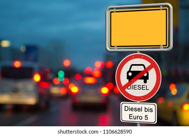 Diesel driving ban - empty german town sign with the additional prohibition sign diesel driving ban up to Euro 5