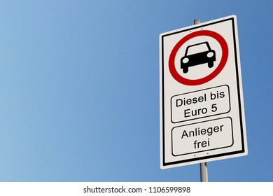 Diesel driving ban  - street sign diesel driving ban up to Euro 5 - open for residents