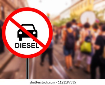 Diesel protest - traffic sign is prohibiting to use vehicles and cars with diesel engine