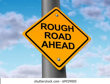 difficult rough road challenging ahead yellow street  sign