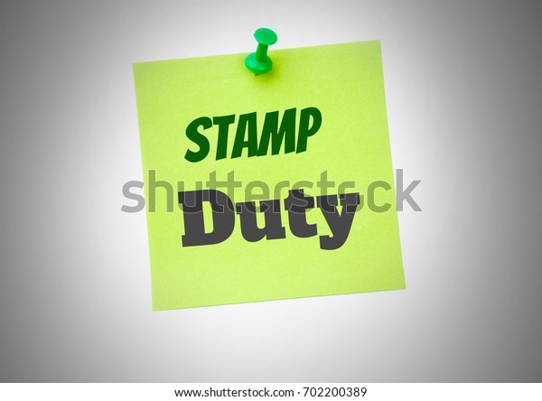 Digital composite of Stamp Duty  text written on sticky note