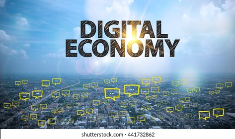 DIGITAL ECONOMY text on city and sky background with bubble chat ,business analysis and strategy as concept