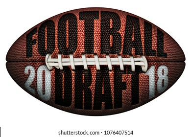 Digital illustration of a football with FOOTBALL DRAFT and 2018 embossed onto it. Includes a Clipping Path.