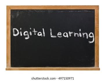 Digital learning written in white chalk on a black chalkboard isolated on white