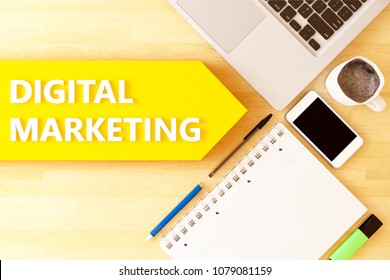 Digital Marketing - linear text arrow concept with notebook, smartphone, pens and coffee mug on desktop - 3D render illustration.