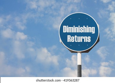 Diminishing Returns Sign