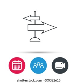 Direction arrows icon. Destination way sign. Travel guide symbol. Group of people, video cam and calendar icons.