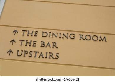 Direction Sign to Dining Room and Bar