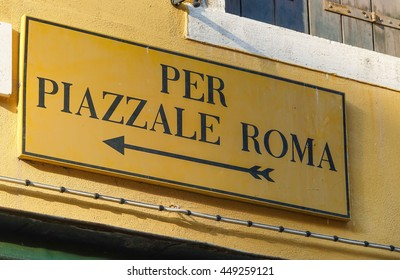 Direction sign to Piazzale Roma in Venice - VENICE, ITALY - JUNE 30, 2016