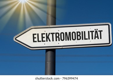 A directional arrow with the german word for electromobility