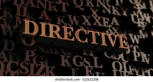 Directive - Wooden 3D rendered letters/message.  Can be used for an online banner ad or a print postcard.