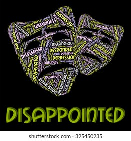 Disappointed Word Meaning Let Down And Depressed