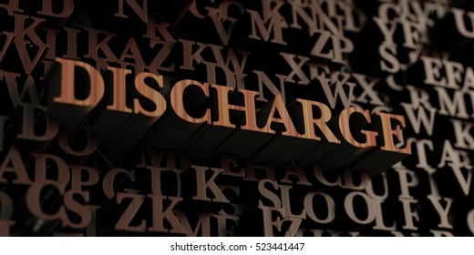 Discharge - Wooden 3D rendered letters/message.  Can be used for an online banner ad or a print postcard.