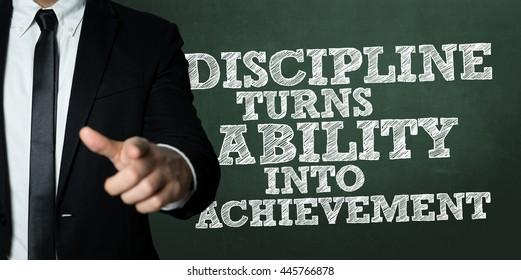 Discipline Turns Ability Into Achievement