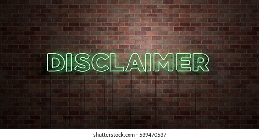 DISCLAIMER - fluorescent Neon tube Sign on brickwork - Front view - 3D rendered royalty free stock picture. Can be used for online banner ads and direct mailers.