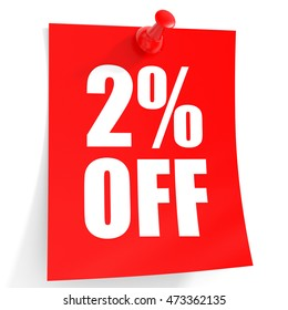 Discount 2 percent off. 3D illustration on white background.
