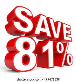 Discount 81 percent off. 3D illustration on white background.