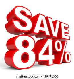 Discount 84 percent off. 3D illustration on white background.