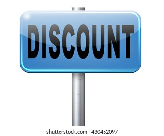 discount lowest price special offer bargain and sales prices reduction label or sign