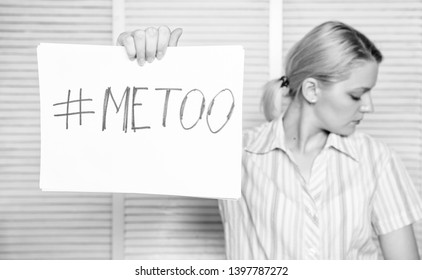 Discrimination complaint. Female assault statistics. Woman calm face hold poster inscription hashtag me too. Victim assault harassment at workplace. Worker share assault story. Me too social movement.