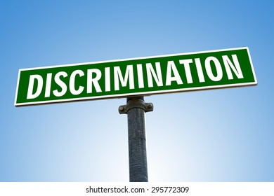 DISCRIMINATION word on green road sign