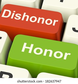 Dishonor Honor Keys Showing Integrity And Morals