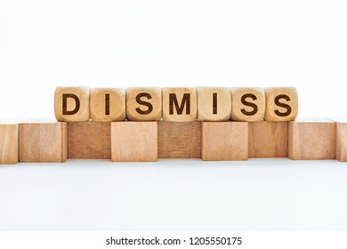 Dismiss word on wooden cubes