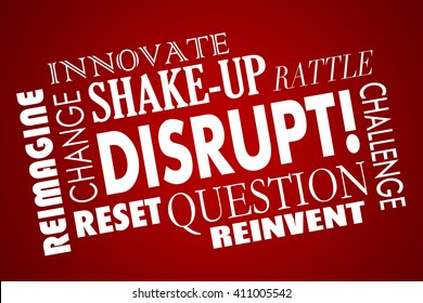 Disrupt Change Innovate New Business Product Concept Word Collage