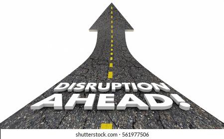 Disruption Ahead Change Major Shift Innovation Road 3d Illustration