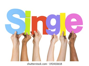 Diverse Hands Holding the Word Single