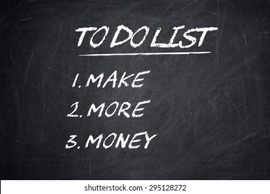 TO DO LIST MAKE MORE MONEY motivational quote written on a blackboard