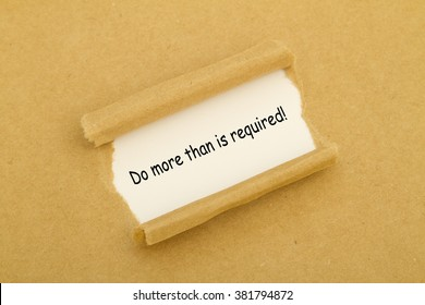 Do more than is required written under torn paper.