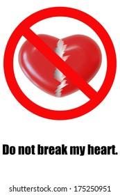 Do not break my heart logo sign on white background