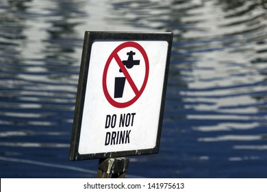 Do not drink - the water in not suitable for drinking
