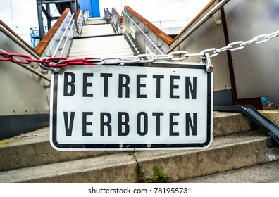 Do Not Enter Sign at Friedrich Ebert Bridge in Duisburg, Germany - Translation: Do not enter