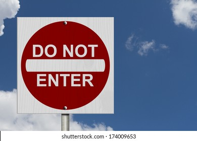 Do Not Enter Sign, A Square American road warning sign with words Do Not Enter with blue sky