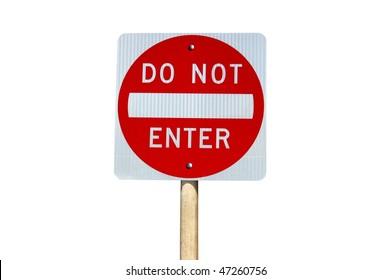 Do not enter traffic sign on white background