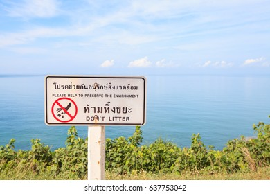 Do not litter sign on the coast.Please help preserve the environment
