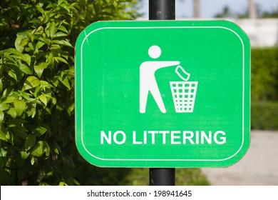Do not litter Signs on garden